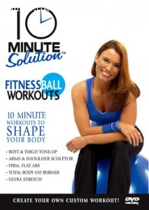 10 Minute Solution: Fitness Ball Workouts Cover