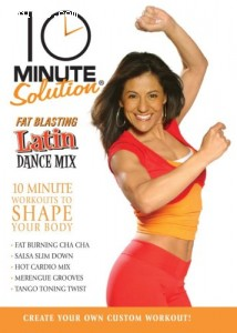 10 Minute Solution: Fat Blasting Latin Dance Mix Cover