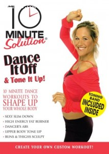 10 Minute Solution: Dance It Off & Tone It Up (With Fitness Band) Cover