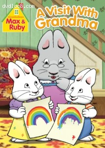 Max & Ruby: Visit With Grandma Cover