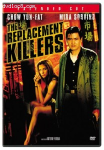 Replacement Killers, The (Unrated Extended Cut) Cover