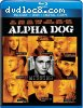 Alpha Dog (Blu-ray/DVD Combo + Digital Copy)