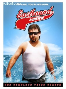 Eastbound & Down: The Complete Third Season Cover