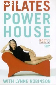 Body Control 5 - Powerhouse Pilates With Lynne Robinson