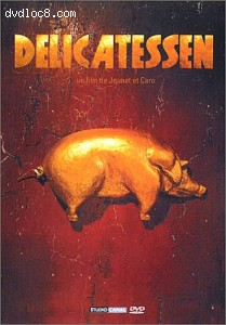 Delicatessen (French 2-Disc edition) Cover