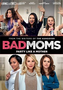 Bad Moms Cover