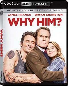 Why Him? [4K Ultra HD + Blu-ray + Digital HD]