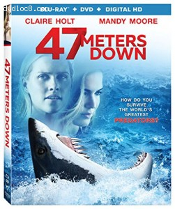 47 Meters Down [Blu-ray + DVD + Digital HD]