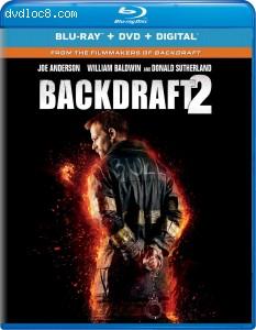 Cover Image for 'Backdraft 2 [Blu-ray + DVD + Digital]'