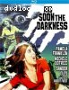 And Soon The Darkness [Bluray]