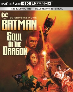 Cover Image for 'Batman: Soul of the Dragon [4K Ultra HD + Blu-ray + Digital]'