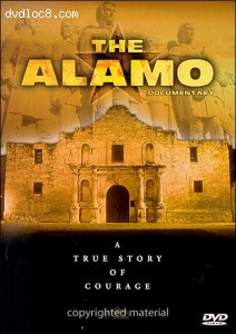 Alamo Documentary, The